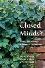 Closed Minds?: Politics and Ideology in American Universities Cover Image