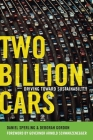 Two Billion Cars: Driving Toward Sustainability Cover Image