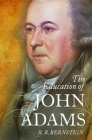 The Education of John Adams Cover Image