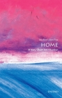 Home: A Very Short Introduction (Very Short Introductions) Cover Image