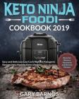 Keto Ninja Foodi Cookbook #2019: Easy and Delicious Low Carb High Fat Ketogenic Recipes for a Healthy Keto Lifestyle (Burn Fat, Balance Hormones and R Cover Image