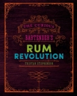 The Curious Bartender's Rum Revolution Cover Image