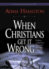 When Christians Get It Wrong Cover Image