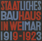 Staatliches Bauhaus in Weimar 1919-1923 Cover Image