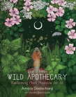 Wild Apothecary: Reclaiming Plant Medicine for All Cover Image