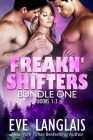 Freakn' Shifters 1: Omnibus of Books 1-3 Cover Image