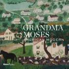 Grandma Moses: American Modern Cover Image