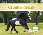 Caballo Gypsy (Gypsy Horses) Cover Image