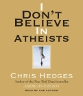 I Don't Believe in Atheists Cover Image