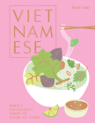 Vietnamese: Simple Vietnamese food to cook at home Cover Image