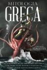 Mitologia Greca: alla scoperta dei più importanti Miti Greci con Storie di Dei, Mostri e Titani da cui trarre Grandi Insegnamenti Moral Cover Image
