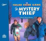The Mystery Thief (Sugar Creek Gang #10) Cover Image