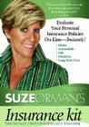 Suze Orman's Insurance Kit: Evaluate Your Personal Insurance Policies On-Line - Instantly! Cover Image