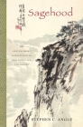 Sagehood: The Contemporary Significance of Neo-Confucian Philosophy Cover Image