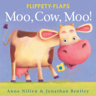 Moo, Cow, Moo! (Flippety-Flaps) Cover Image