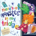 There's a Monster in My Fridge: With Fun Split Pages Cover Image