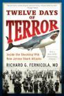 Twelve Days of Terror: Inside the Shocking 1916 New Jersey Shark Attacks Cover Image