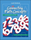 Connecting Math Concepts Level D, Workbook Cover Image