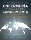 Transformar la Enfermería a Través del Conocimiento: Desarrollo de Guías de Buenas Prácticas, Ciencia de la Implantación, y Evaluación Cover Image
