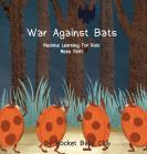 War Against Bats: Machine Learning For Kids: Mean Shift Cover Image