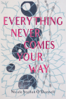 Everything Never Comes Your Way Cover Image