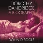 Dorothy Dandridge: A Biography Cover Image