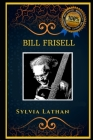 Bill Frisell: Jazz Guitarist, the Original Anti-Anxiety Adult Coloring Book Cover Image