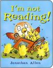 I'm Not Reading! (Baby Owl) Cover Image