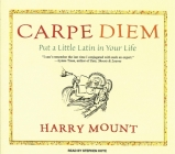 Carpe Diem: Put a Little Latin in Your Life Cover Image
