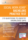 Social Work Aswb Bachelors Practice Test: 170 Questions to Identify Knowledge Gaps (Book + Digital Access) Cover Image