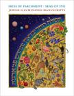 Skies of Parchment, Seas of Ink: Jewish Illuminated Manuscripts Cover Image