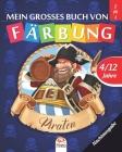 Mein grosses buch von Färbung - piraten - Nachtausgabe: Malbuch für Kinder von 4 bis 12 Jahren - 50 Zeichnungen - 2 Bücher in 1 Cover Image