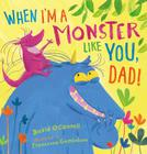 When I'm a Monster Like You, Dad Cover Image