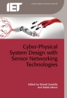 Cyber-Physical System Design with Sensor Networking Technologies (Control) Cover Image
