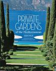 Private Gardens of the Mediterranean Cover Image