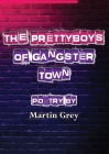 The Prettyboys of Gangster Town Cover Image