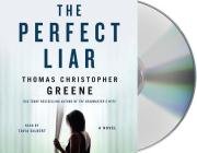 The Perfect Liar: A Novel Cover Image