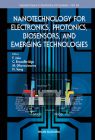 Nanotechnology for Electronics, Photonics, Biosensors, and Emerging Technologies (Selected Topics in Electronics and Systems #64) Cover Image