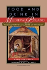 Food and Drink in Medieval Poland: Rediscovering a Cuisine of the Past Cover Image