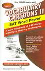 Vocabulary Cartoons II, SAT Word Power: Learn Hundreds of SAT Words with Easy Memory Techniques Cover Image