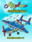 Airplane Coloring Book For Kids: Amazing 50 Coloring pages of Airplanes, Helicopters and Everything That Flies Coloring Book, coloring book for kids a Cover Image