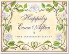 Happily Ever After: Our Anniversary Album Cover Image