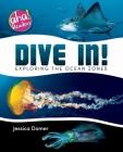 Dive In!: Exploring the Ocean Zones Cover Image
