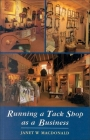 Running a Tack Shop as a Business Cover Image