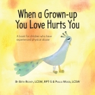 When a Grown-up You Love Hurts You Cover Image