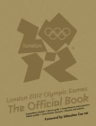 London 2012 Olympic Games: The Official Book Cover Image