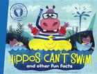 Hippos Can't Swim: And Other Fun Facts (Did You Know...?) Cover Image