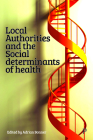 Local Authorities and the Social Determinants of Health Cover Image