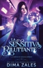 La Sensitiva Riluttante (La serie di Sasha Urban: Libro 3) Cover Image