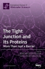 The Tight Junction and Its Proteins: More Than Just a Barrier Cover Image